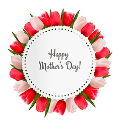 Red and white tulips with Happy Mothers Day note vector image vector image