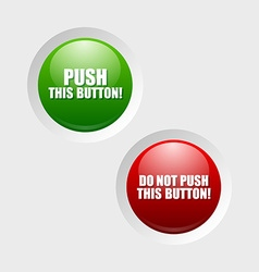 Push and do not push buttons vector image vector image