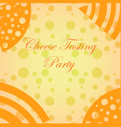 Mimimalistic background for cheese tasting events vector