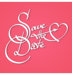 Save the date calligraphy vector image
