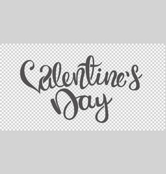 happy valentines day calligraphic inscription vector image