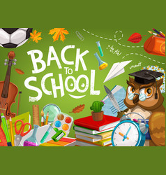 back to school owl and student education supplies vector image
