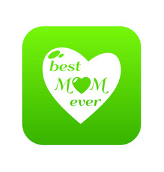 Best mother icon green vector