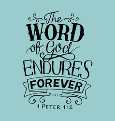 Hand lettering with bible verse the word of god vector