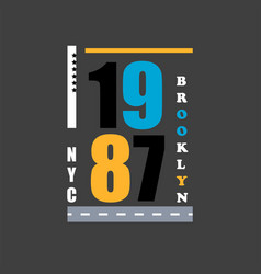t shirt design 1987 nyc typography vector image
