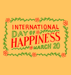 international day happiness vector image