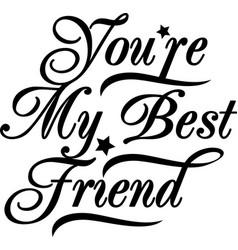 my best friend vector image
