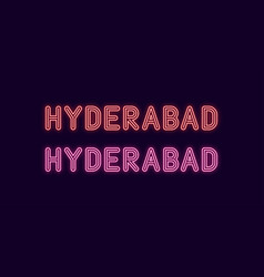 Neon name of hyderabad city in india vector
