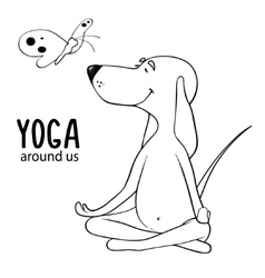 Yoga is all around us Cartoon positive dog vector image vector image