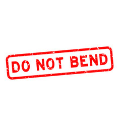 Grunge red do not bend word square rubber seal vector