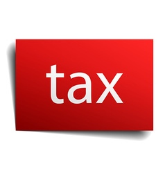 Tax red paper sign on white background vector