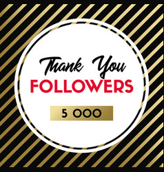 thank you 5000 followers card for social media vector image