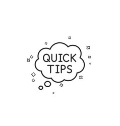 Quick tips line icon helpful tricks speech bubble vector