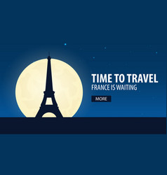 Time to travel travel to france france is vector