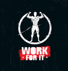 work for it workout and fitness gym design vector image