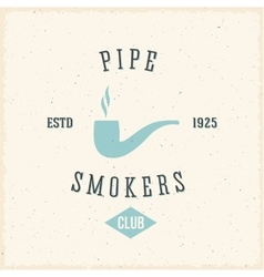 Pipe Smokers Club Abstract Vintage Label or Logo vector image vector image