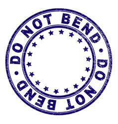 Grunge textured do not bend round stamp seal vector
