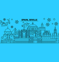 spain seville winter holidays skyline merry vector image
