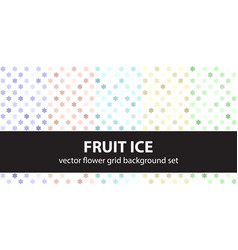 Flower pattern set fruit ice seamless vector