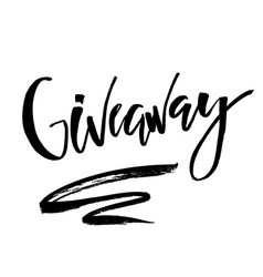 its giveaway lettering text typography for vector image