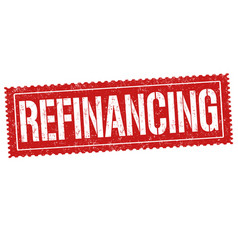refinancing sign or stamp vector image