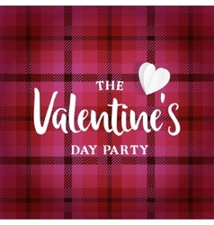Valentines day greeting card invitation Tartan vector image