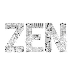 Word zen for coloring decorative zentangle vector