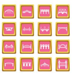 Bridge icons set pink square vector