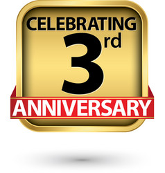 celebrating 3rd years anniversary gold label vector image