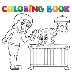 Coloring book baby theme image 1 vector