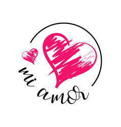 Mi amor hand lettering my love in spanish digital vector