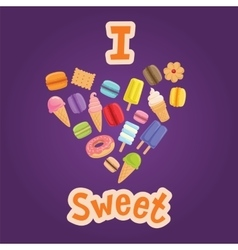Poster I love Sweet vector image