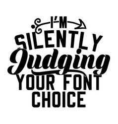 Silently judging typography design vector