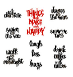 hand drawn lettering of things that make happy vector image