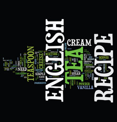 english tea recipe text background word cloud vector image vector image