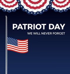 Patriot day We Will Never Forget web banner vector image vector image