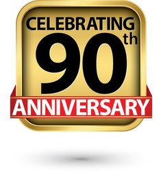 Celebrating 90th years anniversary gold label vector