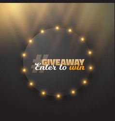 button giveaway competition template vector image vector image