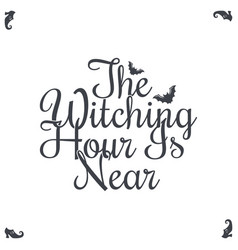 happy halloween vintage lettering witching vector image