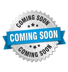 coming soon 3d silver badge with blue ribbon vector image