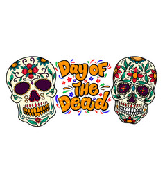 Day dead lettering phrase with sugar vector