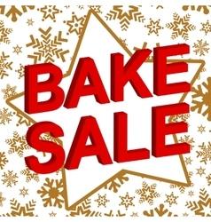 Winter sale poster with bake sale text vector