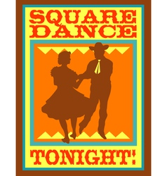 Square dance tonight poster vector image vector image