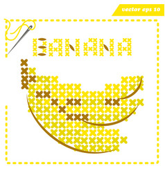 crosstiched simple banana with framle and needle vector image