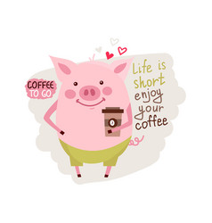 Funny card design with cartoon pig with the cup of vector