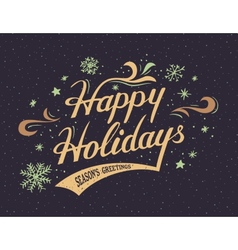Happy Holidays hand-lettering card vector image vector image