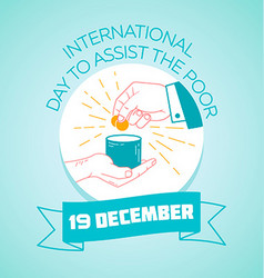 19 december international day to assist the poor vector