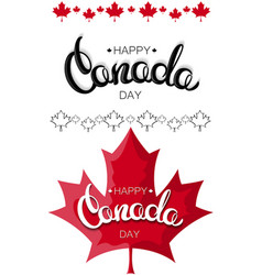 happy canada day hand drawn lettering design vector image