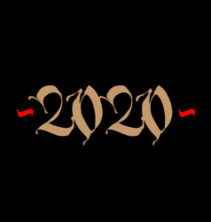 inscription 2020 gothic new year in medieval vector image