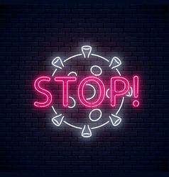 Stop coronavirus neon sign covid-19 virus caution vector